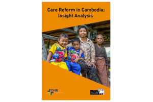 Care Reform in Cambodia, Inside Analysis